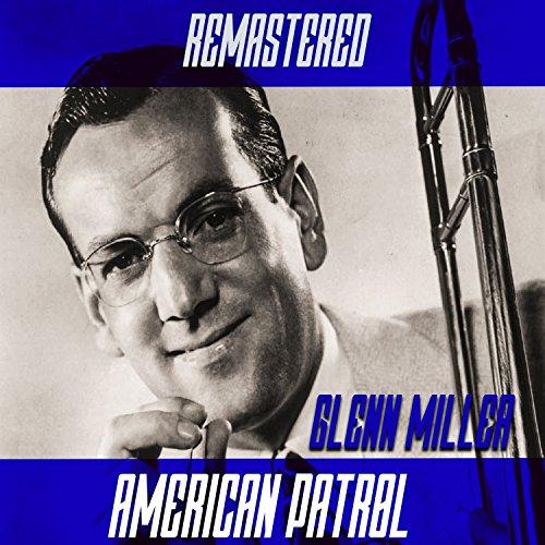 American Patrol (Remastered) -