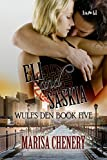 Eli and Saskia (Wulf's Den Book 6)