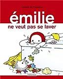Emilie, Tome 9 : Emilie ne veut pas se laver