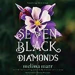 Seven Black Diamonds | Melissa Marr