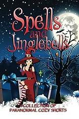 Spells and Jinglebells Paperback