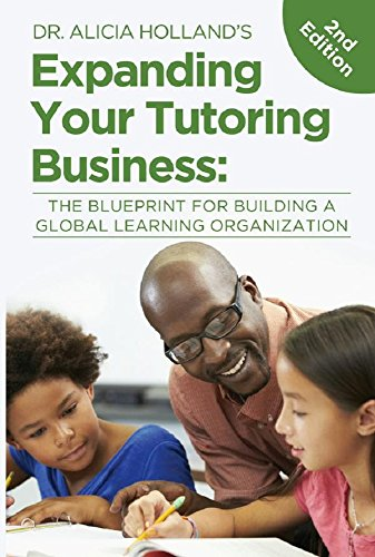 Amazon expand your tutoring business the blueprint for expand your tutoring business the blueprint for building a global learning organization expanding your malvernweather Choice Image