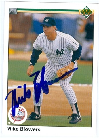 Autograph Warehouse 41104 Mike Blowers Autographed Baseball Card New York Yankees 1990 Upper Deck No. 767
