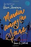 Murder among the Stars: A Lulu Kelly Mystery (Lulu Kelly Mysteries)