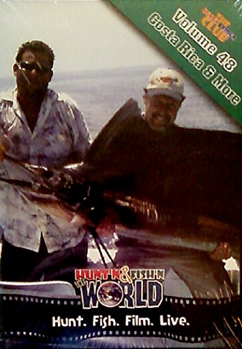 The Hunt'n & Fish'n Club presents Hunt'n & Fish'n The World: Vol. 48 - Costa Rica & More