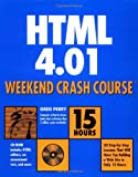 HTML 4. 01 Weekend Crash Course, Greg M. Perry, 0764547461