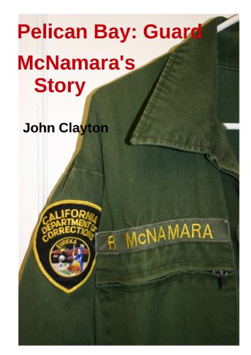Pelican Bay: Guard McNamara's - Guard Pelican