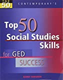 img - for Top 50 Social Studies Skills for GED Success, Student Text with CD-ROM (GED Calculators) book / textbook / text book