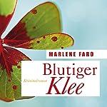 Blutiger Klee | Marlene Faro