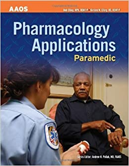 Book Paramedic: Pharmacology by American Academy of Orthopaedic Surgeons (AAOS) (2007-09-01)