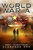 World War A: Book 1 - Chinese Trojan