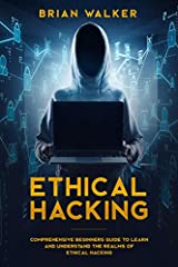 Ethical Hacking: A Comprehensive Beginner's Guide to Learn and Understand the Realms of Ethical Hacking is an introduction to performing a penetration test, or an ethical hack from beginning to end.        Hacking can feel daunting at ...