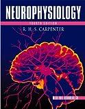 Neurophysiology, 4Ed