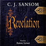 Revelation: A Matthew Shardlake Novel | C. J. Sansom