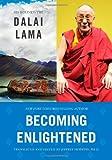 Becoming Enlightened, Dalai Lama XIV, 1416565841