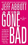 A Kiss Gone Bad (The Whit Mosley series)