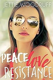 Peace Love Resistance