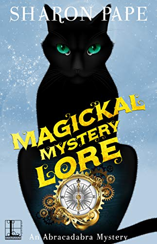 Magickal Mystery Lore (An Abracadabra Mystery Book 4) by [Pape, Sharon]