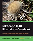 Inkscape 0.48 Illustrator s Cookbook