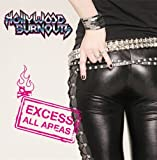 Excess All Areas by Hollywood Burnouts (2012-04-10)
