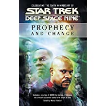 Star Trek: Deep Space Nine: Prophecy and Change Anthology