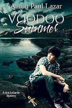 Voodoo Summer (LeGarde Mysteries Book 11) by [Lazar, Aaron Paul]