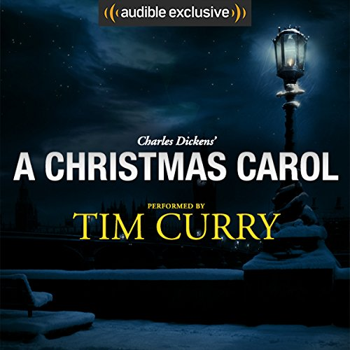 A Christmas Carol: A Signature Performance by Tim Curry cover