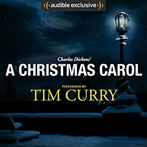 A Christmas Carol: A Signature Performance by Tim Curry Audiobook