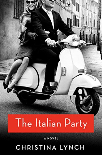 The Italian Party: A Novel -