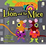 (THE LION AND THE MICE) BY EMBERLEY, REBECCA(AUTHOR)Hardcover Aug-2011