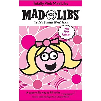 Totally Pink Mad Libs: Toys & Games