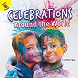 Celebrations Around the World (Let's Find Out)