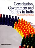 Constitution, Government and Politics in India, Biswaranjan Mohanty, 8177081993