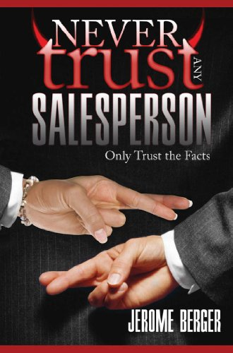 Never Trust Any Salesperson