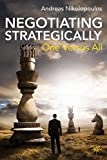 Negotiating Strategically: One Versus All