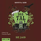 Die Jagd (Das Tal 2.03) | Krystyna Kuhn
