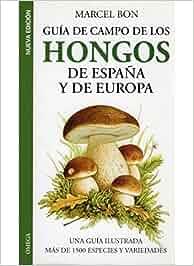 hongos de españa y europa amazon