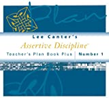 Teachers Plan Book Plus #1 : Assertive Discipline, Canter, Lee, 1932127682