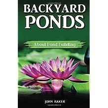 Backyard Ponds: About Pond Building