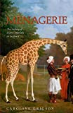 img - for Menagerie: The History of Exotic Animals in England book / textbook / text book