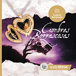 Cumbres Borrascosas [Wuthering Heights] Audiobook