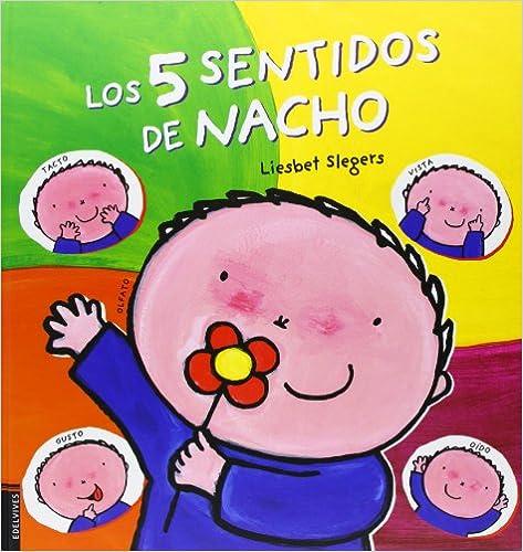 Los Cinco Sentidos De Nacho por Liesbet Slegers epub