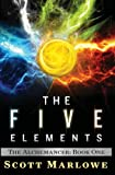 The Five Elements, Scott Marlowe, 1456504851