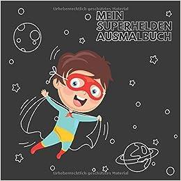 Amazon Fr Mein Superhelden Ausmalbuch 50 Einzigartige