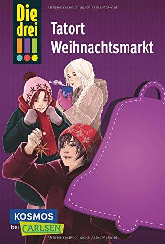 Die drei !!!: Tatort Weihnachtsmarkt