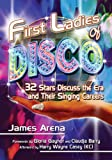 First Ladies of Disco, James Arena, 0786475811