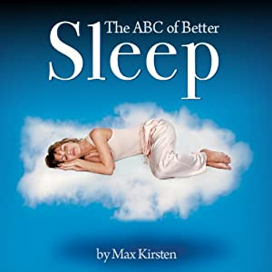The ABC of Better Sleep Audiobook
