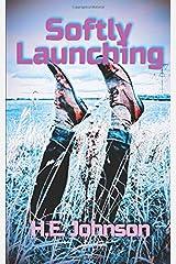 Softly Launching Paperback