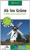 Ab ins Grüne – Ausflüge rund um Leipzig und Halle