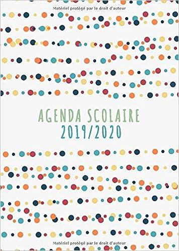 Agenda Scolaire 2019 - 2020: Agenda Scolaire et agenda ...